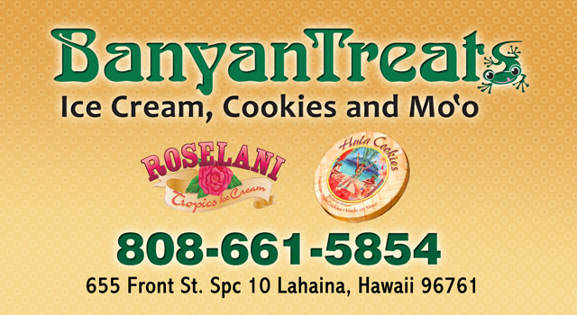 BanyanTreats Ice Cream and Cookies - Maui Hawaii