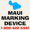 Maui Marking Device