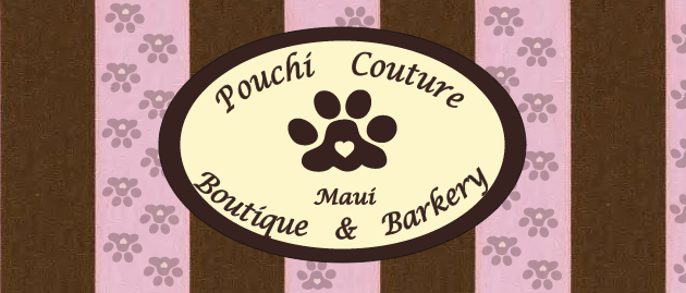 Pouchi Couture - Maui Hawaii