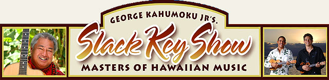 George Kahumoku Jr. Slack Key Show - Maui Hawaii