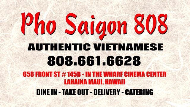 Pho Saigon 808 - Vietnamese Food Maui Hawaii