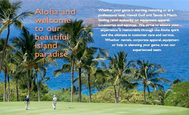 Hawaii Golf and Tennis - Maui Hawaii