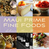 Maui Prime Foods - Maui Hawaii