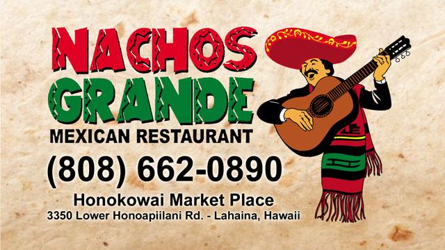 Nachos Grande - Mexican Restaurant, Maui Hawaii