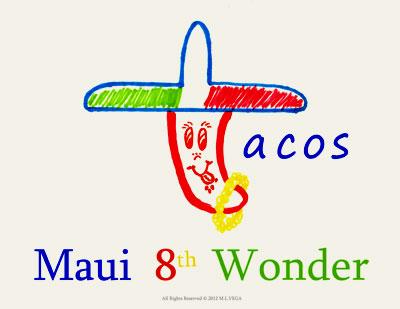 tacos maui 8th wonder