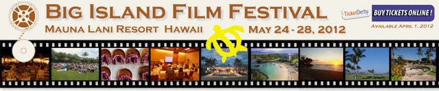 Big Island Film Festival 2012