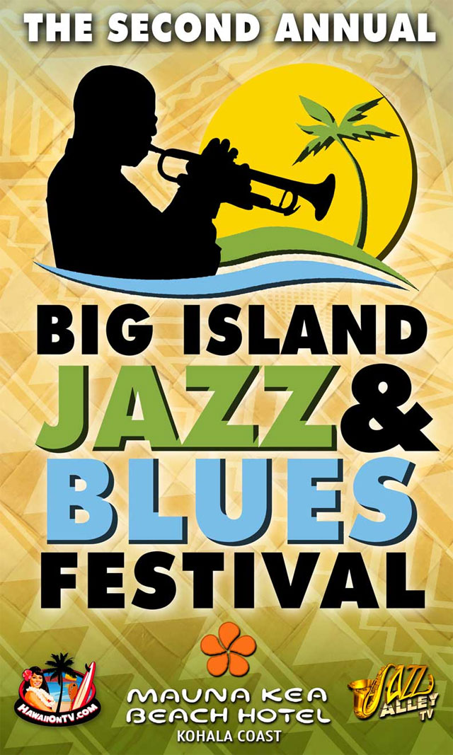 2nd Annual Big Island Jazz and Blues Festival