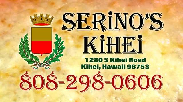 Serino's Kihei - 808-298-0606