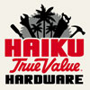 Haiku True Value Hardware Store