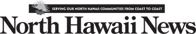 North Hawaii News