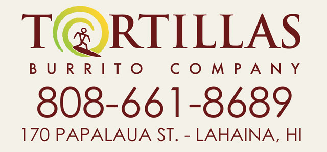 Tortillas Burrito Co. Lahaina