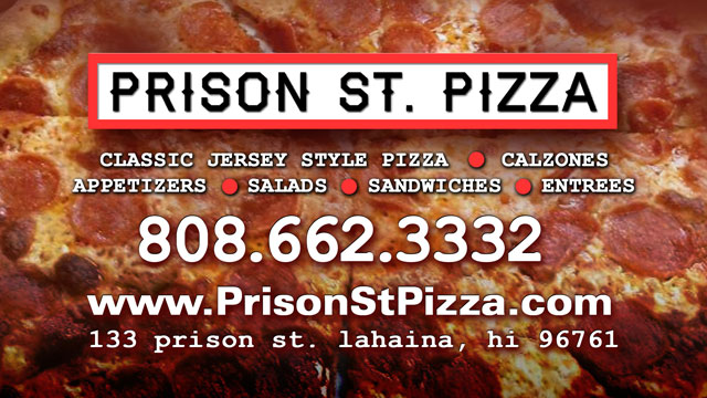 Prison St. Pizza - Maui Hawaii