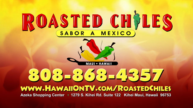 Roasted Chiles Mexican Food Maui