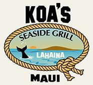 Koa's Seaside Grill - Lahaina Maui Hawaii
