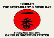 Ichiban Restaurant and Sushi Bar - Maui, Hawaii